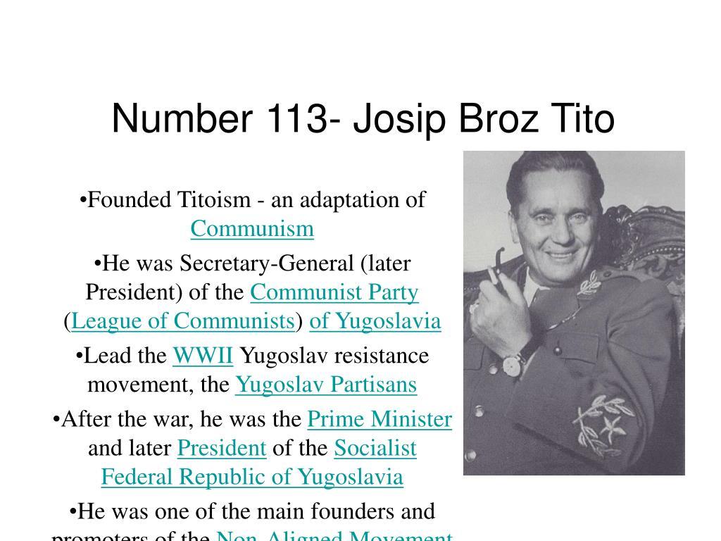 Number 113- Josip Broz Tito