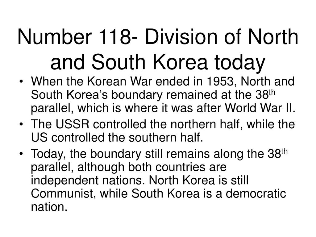Number 118- Division of North and South Korea today