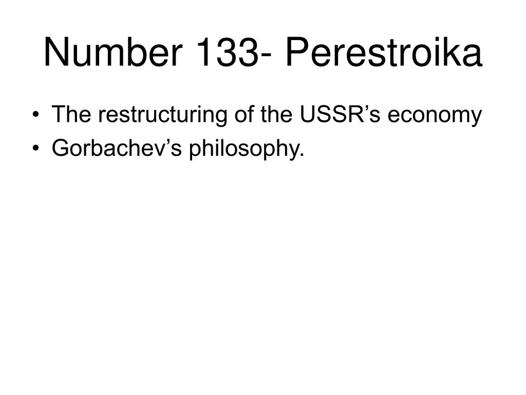 Number 133- Perestroika