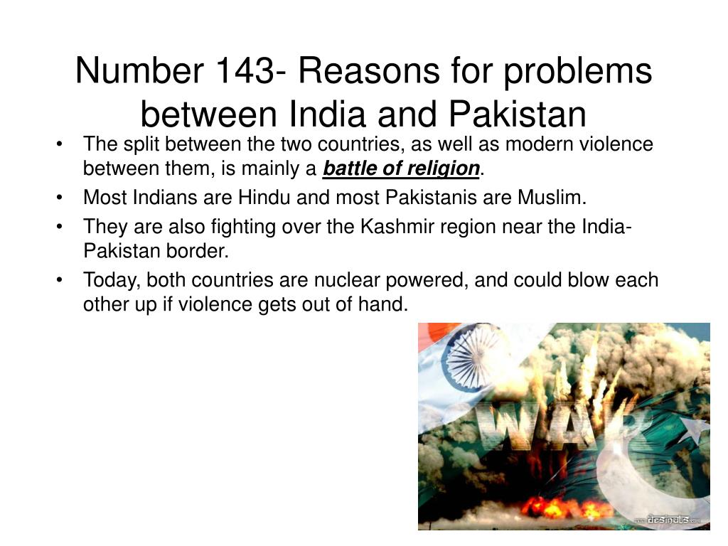 Number 143- Reasons for problems between India and Pakistan