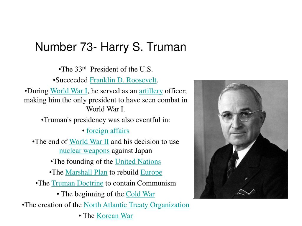 Number 73- Harry S. Truman