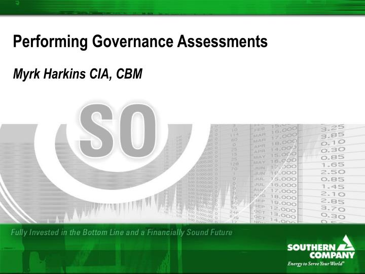 Performing governance assessments