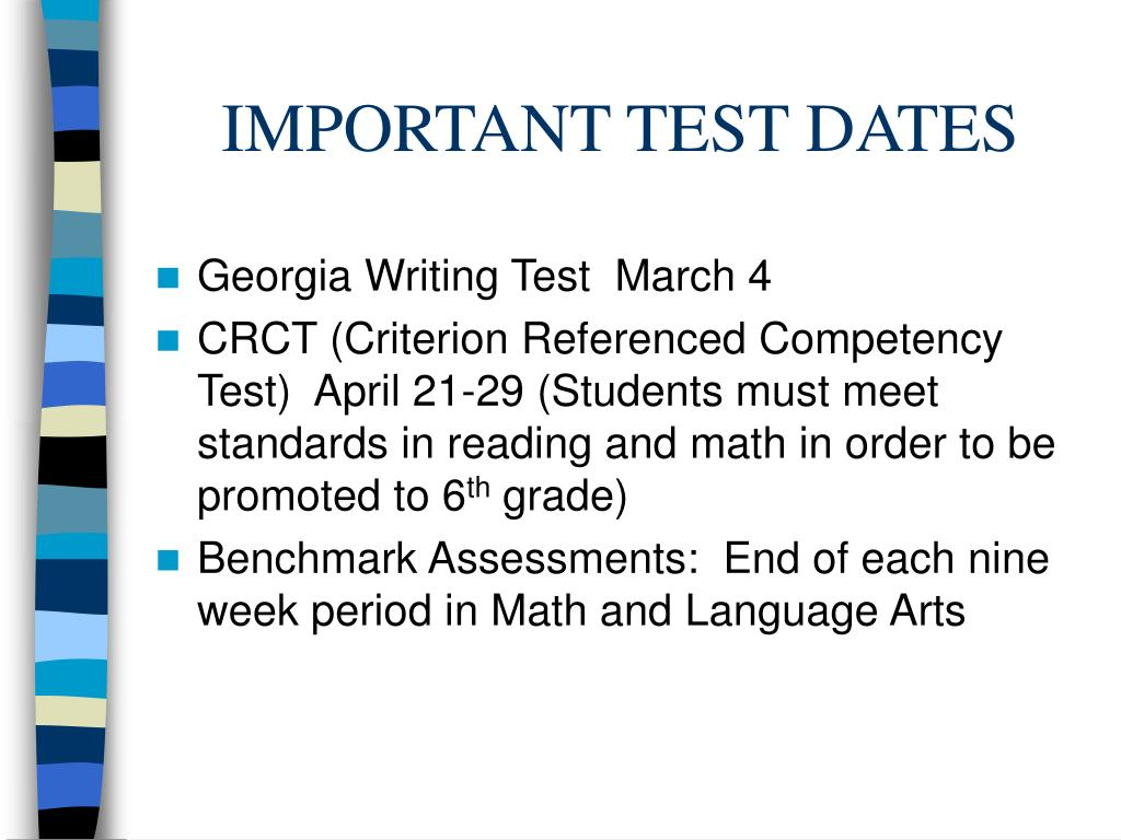 IMPORTANT TEST DATES