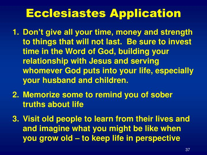 Ecclesiastes Application