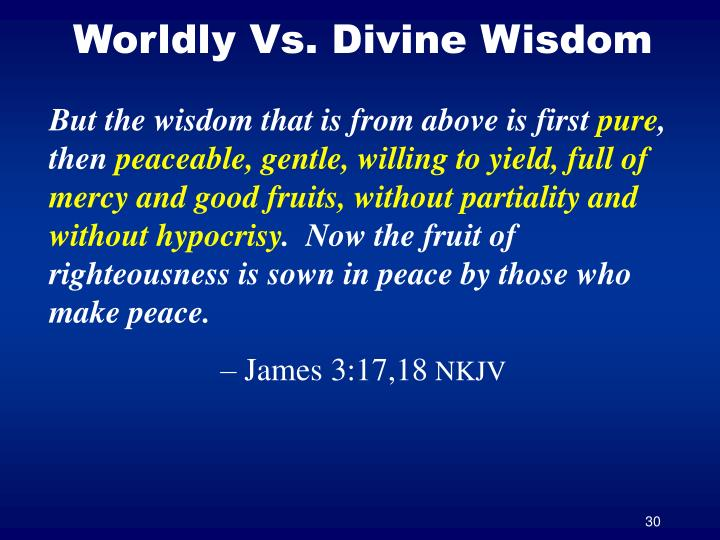Worldly Vs. Divine Wisdom