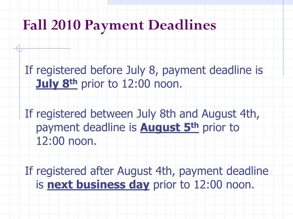 Fall 2010 Payment Deadlines