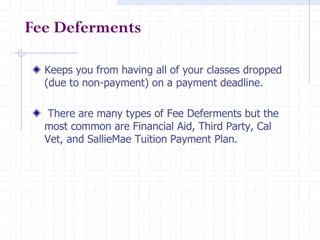Fee Deferments