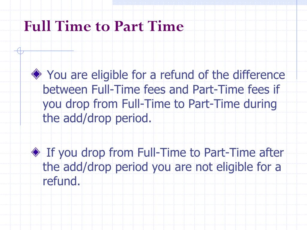 Full Time to Part Time