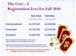the cost registration fees for fall 2010