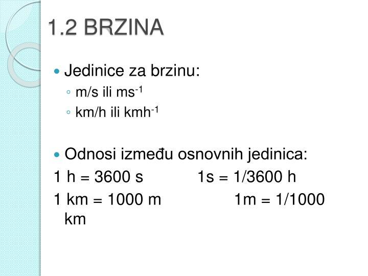 1.2 BRZINA