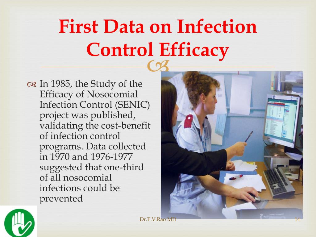 First Data on Infection Control Efficacy