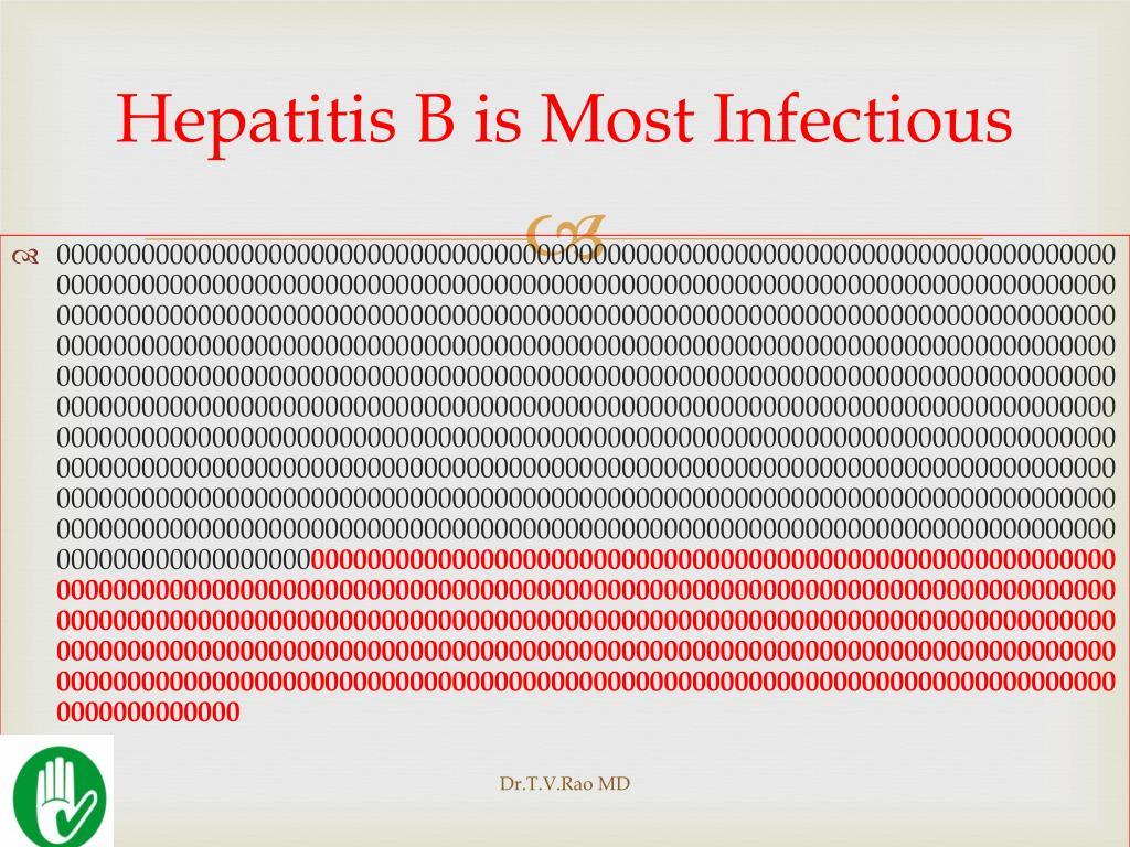 Hepatitis B is Most Infectious