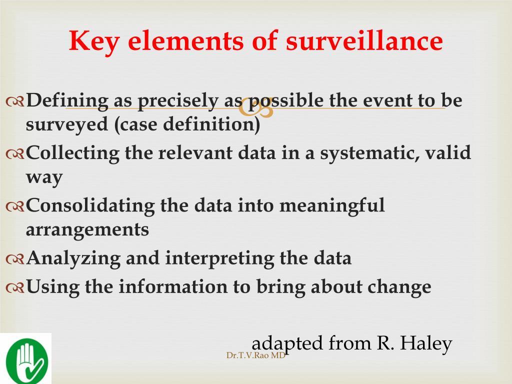 Key elements of surveillance