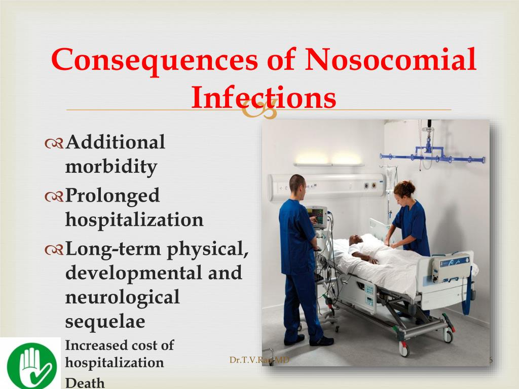 Consequences of Nosocomial Infections