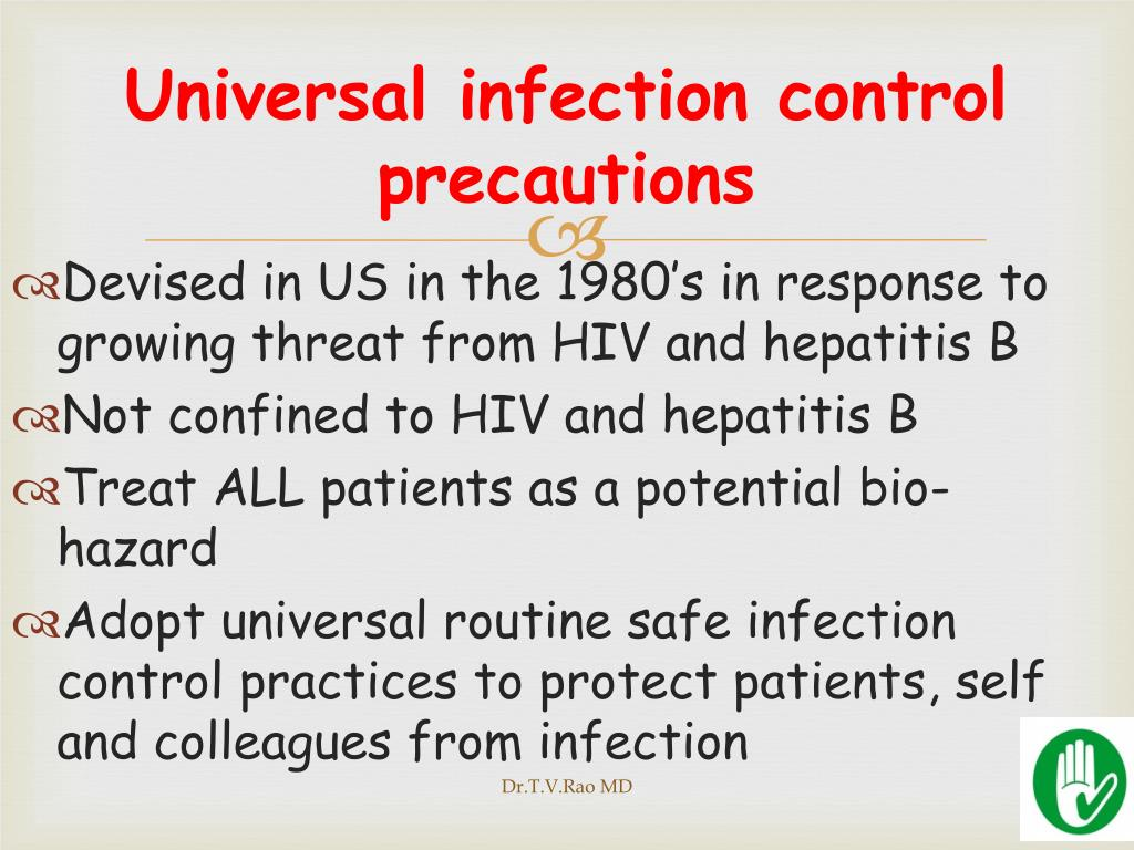 Universal infection control precautions