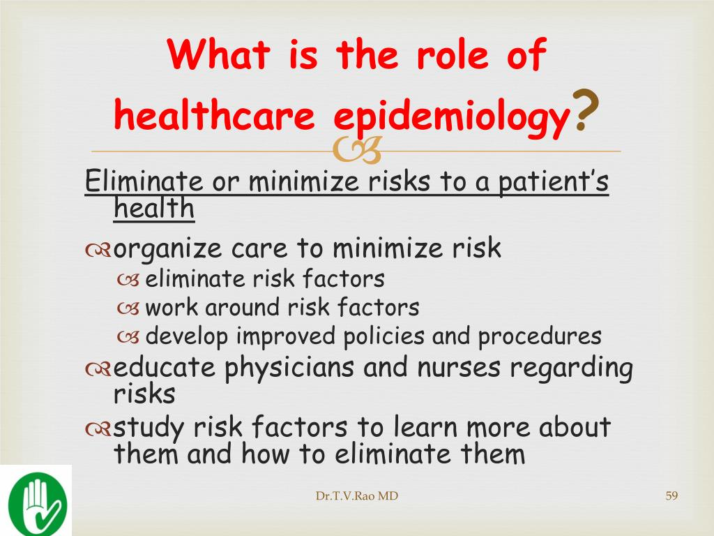 What is the role of healthcare epidemiology