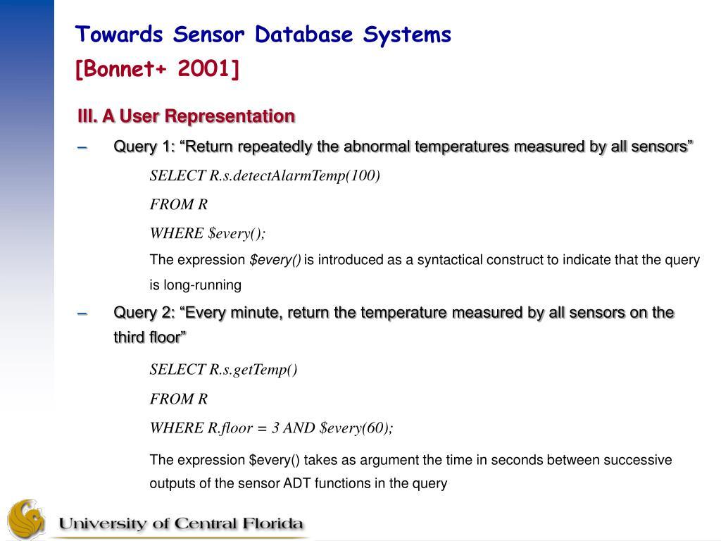 Towards Sensor Database Systems