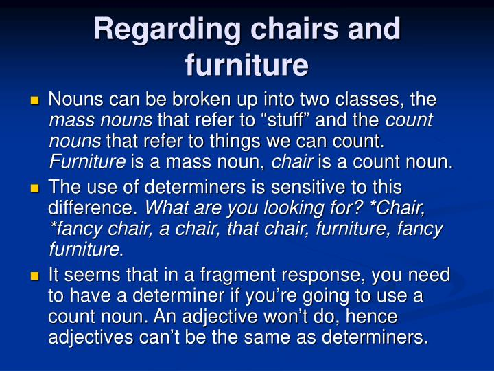 Regarding chairs and furniture