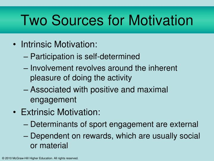 Two Sources for Motivation