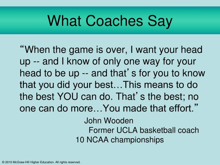 What Coaches Say