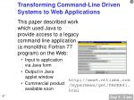 transforming command line driven systems to web applications