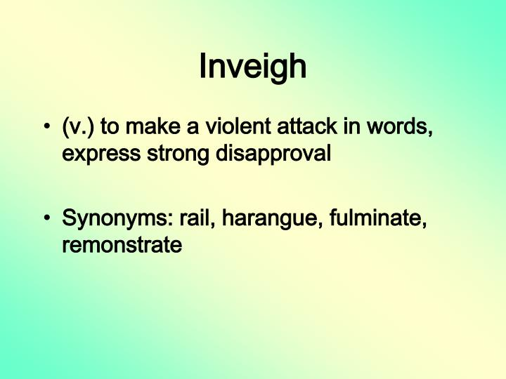 Inveigh
