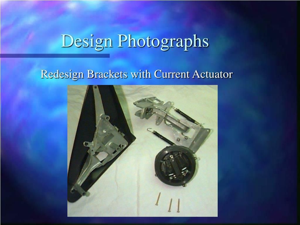 Design Photographs