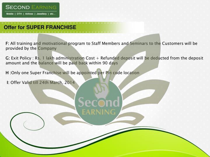 Offer for SUPER FRANCHISE