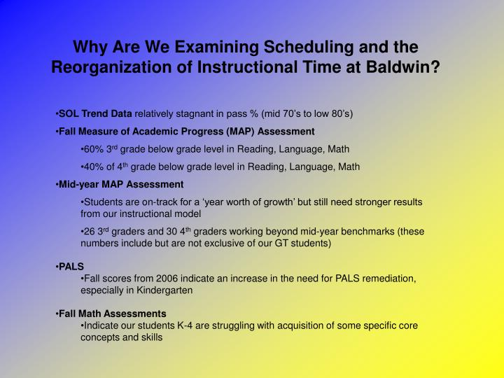 Why Are We Examining Scheduling and the Reorganization of Instructional Time at Baldwin?