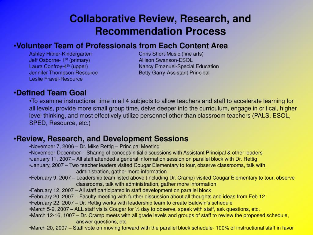 Collaborative Review, Research, and Recommendation Process