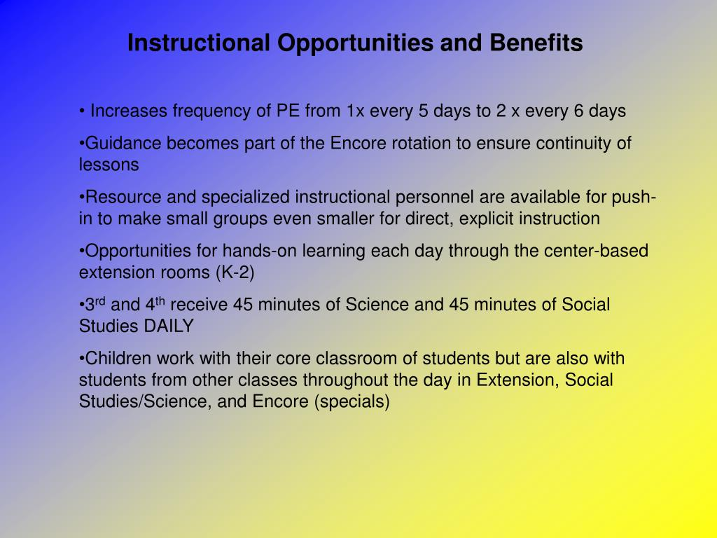 Instructional Opportunities and Benefits