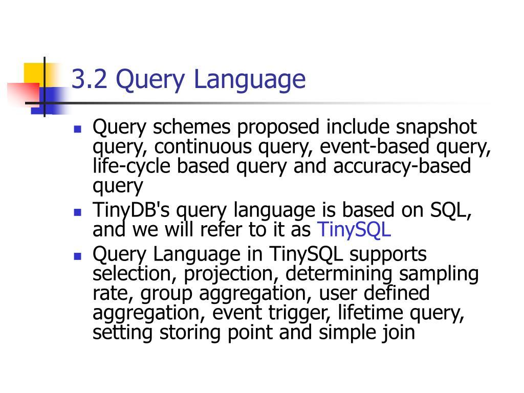 3.2 Query Language