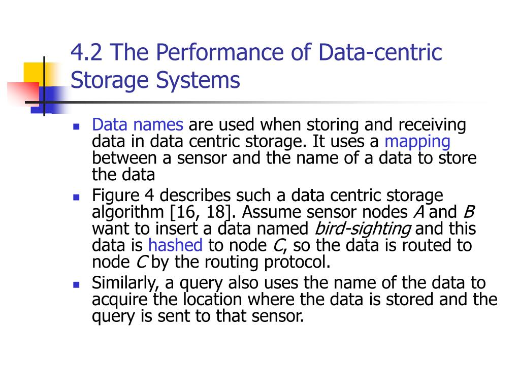 4.2 The Performance of Data-centric Storage Systems