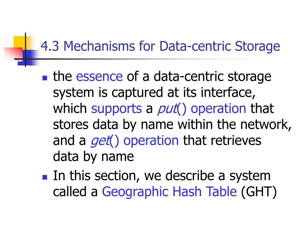 4.3 Mechanisms for Data-centric Storage