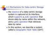 4 3 mechanisms for data centric storage
