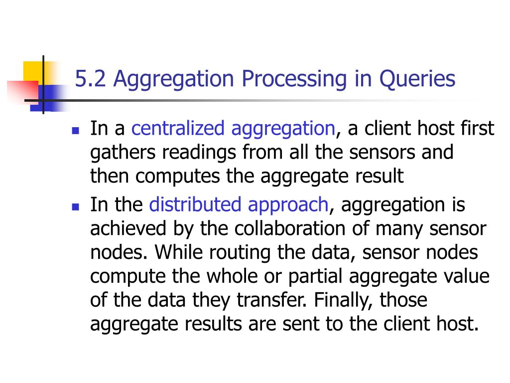 5.2 Aggregation Processing in Queries
