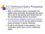5 3 continuous query processing