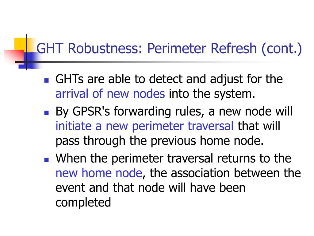GHT Robustness: Perimeter Refresh (cont.)