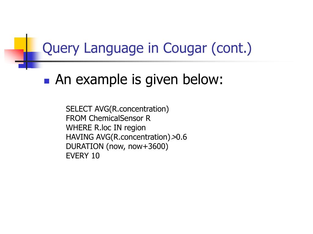 Query Language in Cougar (cont.)