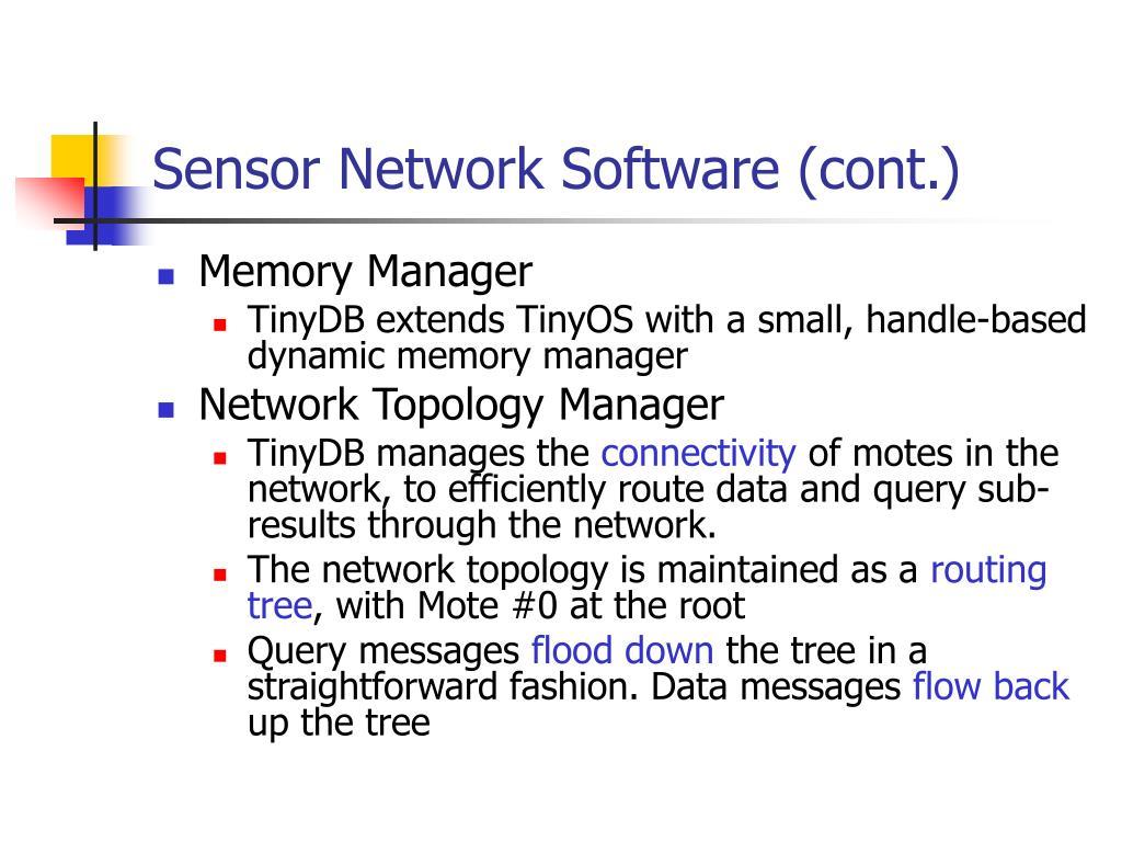 Sensor Network Software (cont.)