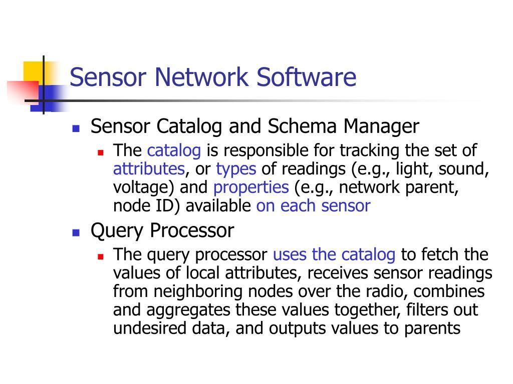 Sensor Network Software