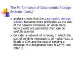 the performance of data centric storage systems cont41