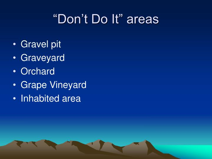 """Don't Do It"" areas"
