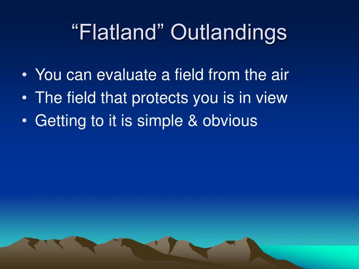"""""""Flatland"""" Outlandings"""