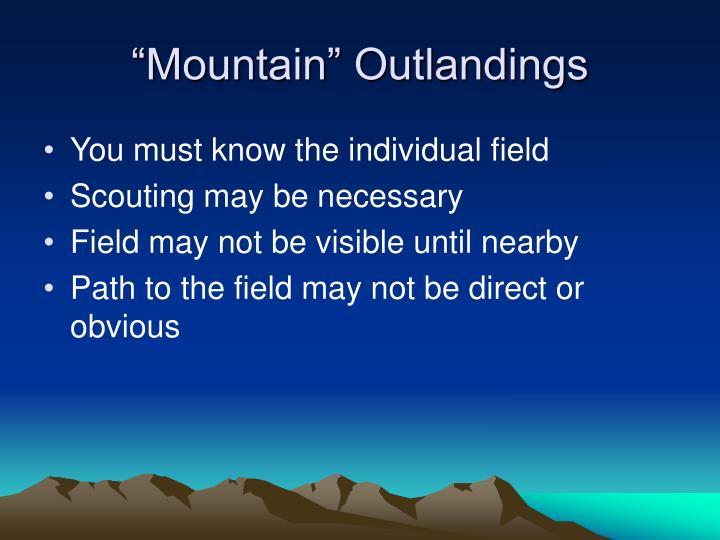 """""""Mountain"""" Outlandings"""