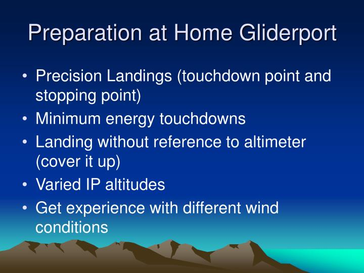 Preparation at Home Gliderport