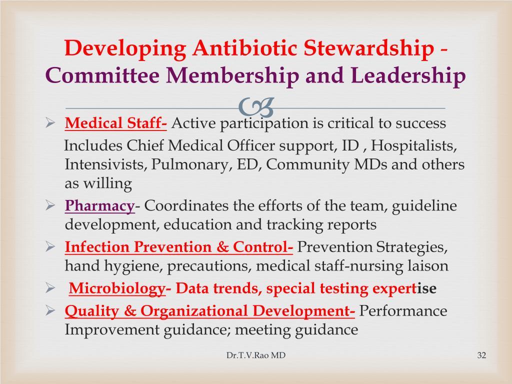 Developing Antibiotic Stewardship