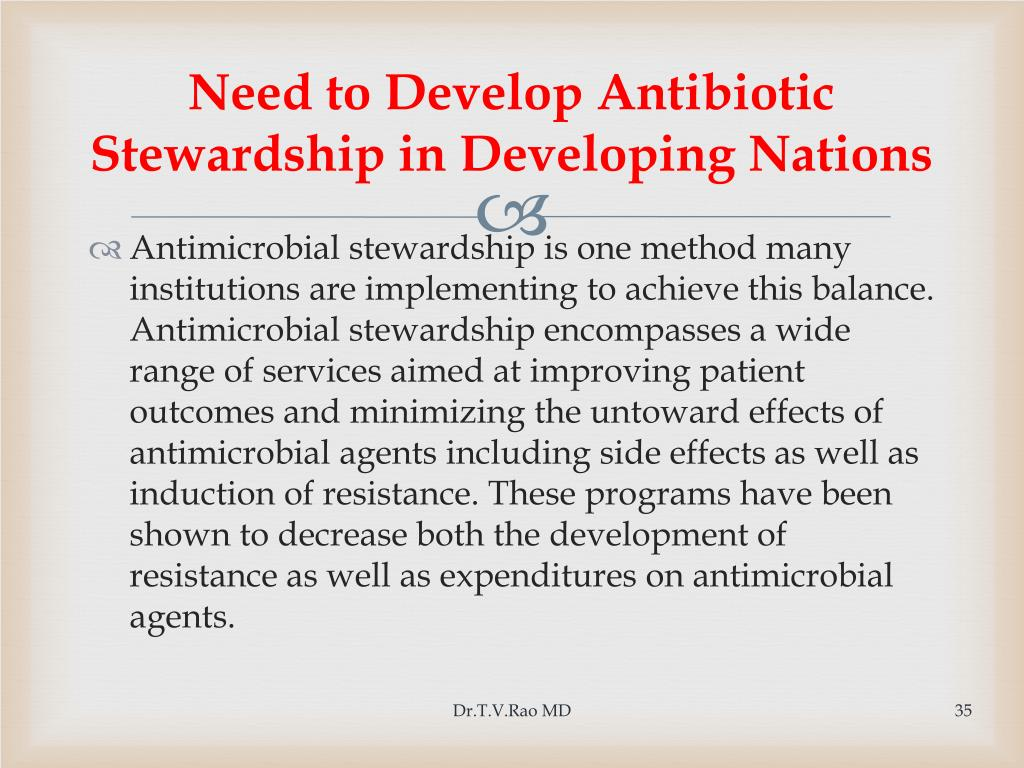 Need to Develop Antibiotic Stewardship in Developing Nations