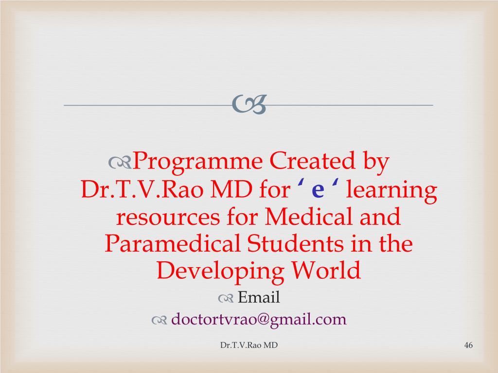 Programme Created by Dr.T.V.Rao MD for
