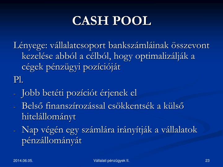 CASH POOL